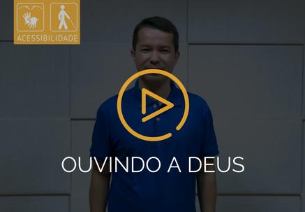 Ouvindo a Deus — Pão Diário em Libras (30.10.18)
