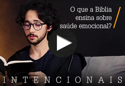 O que a Bíblia ensina sobre saúde emocional?
