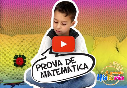 A grande história - Prova de matemática