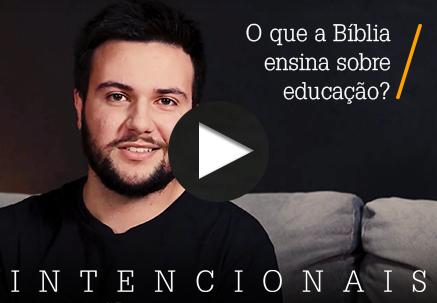 O que a Bíblia ensina sobre educação?