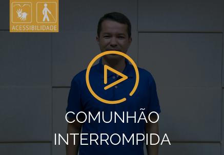 Comunhão interrompida — Pão Diário em Libras (31.05.2020)