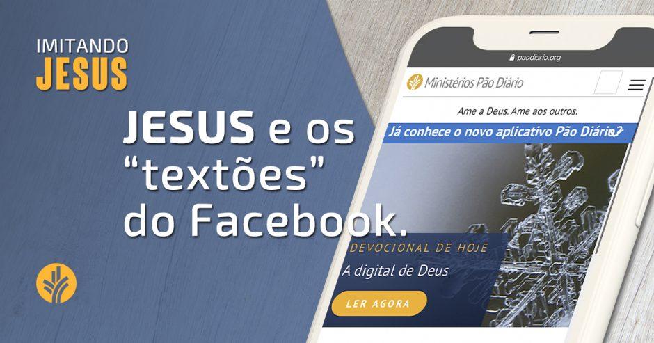 """Imitando Jesus - Jesus e os """"textões"""" do Facebook"""
