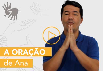 A oração de Ana — Pão Diário em Libras
