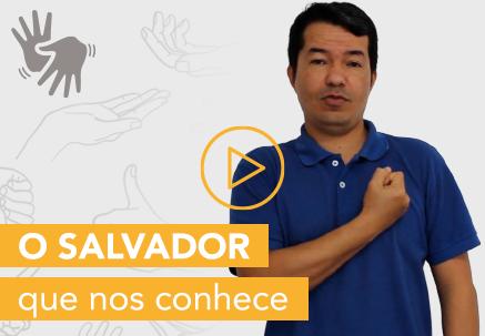 O Salvador que nos conhece — Pão Diário em Libras